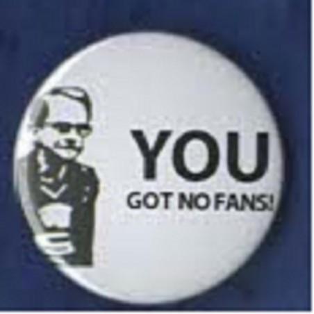 """Wealdstone Raider """"You Got No Fans!"""""""