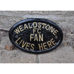 Wealdstone FC Fan Lives Here Plaque